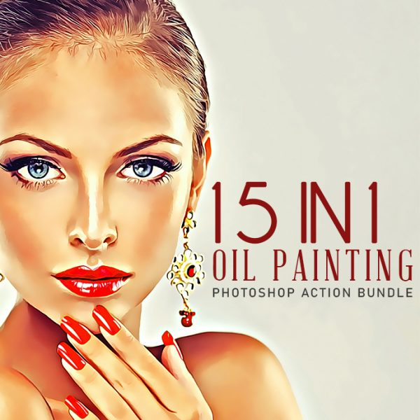 15 In 1 Oil Painting Photoshop Action Bundle