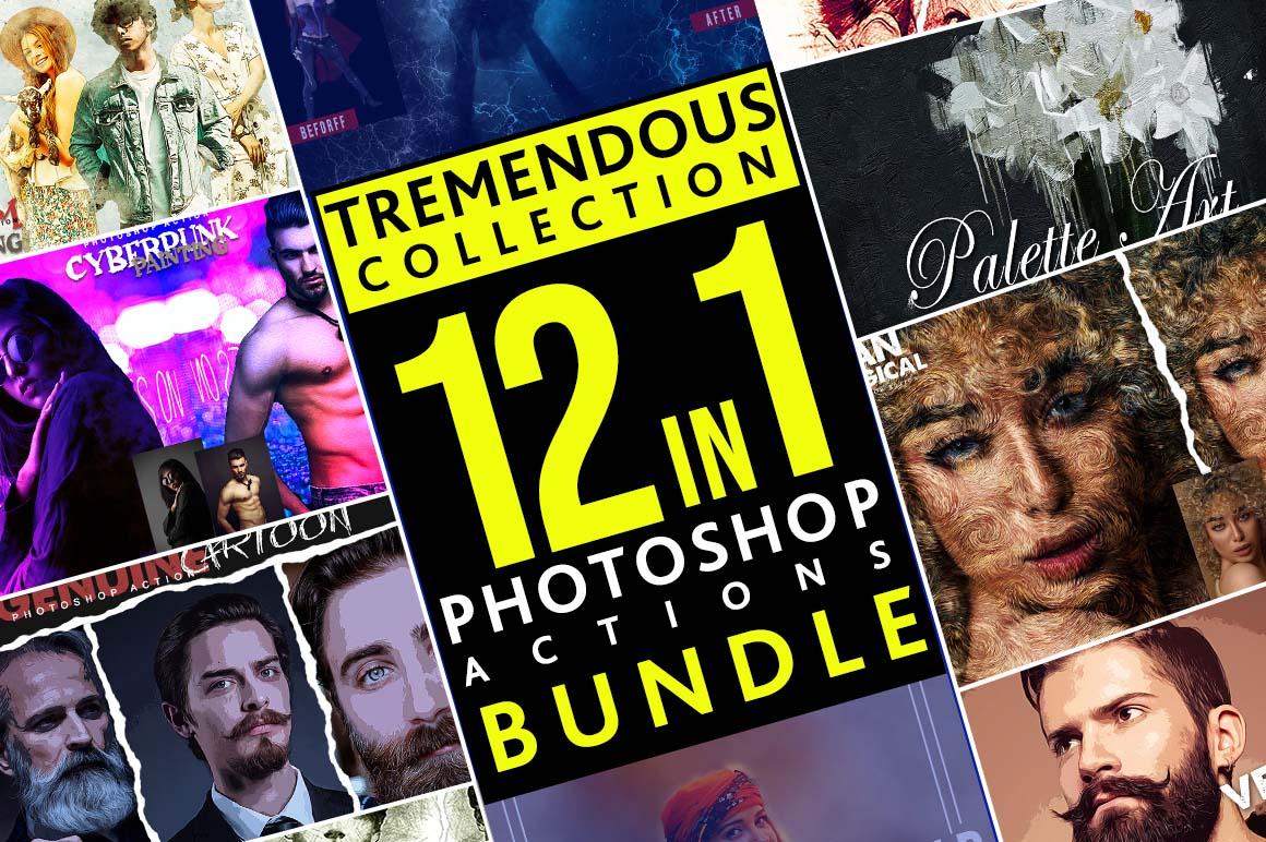 12 In 1 Tremendous Collection Photoshop Actions Bundle